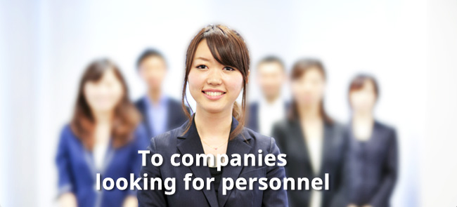 To companies looking for personnel